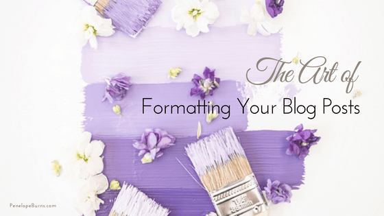 The Art of Formatting Your Blog Posts